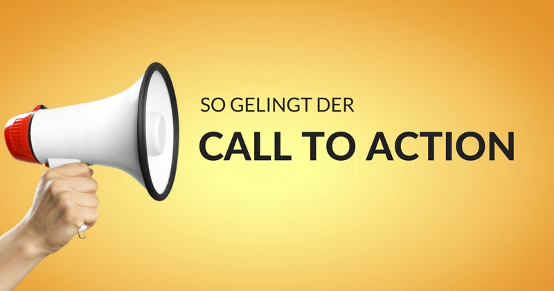 So gelingt der Call-to-Action